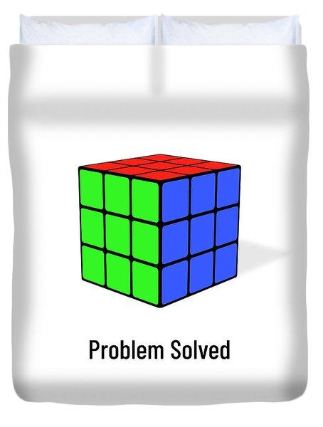 Problem Solved Duvet Cover