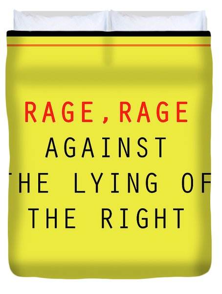 Rage, Rage Duvet Cover