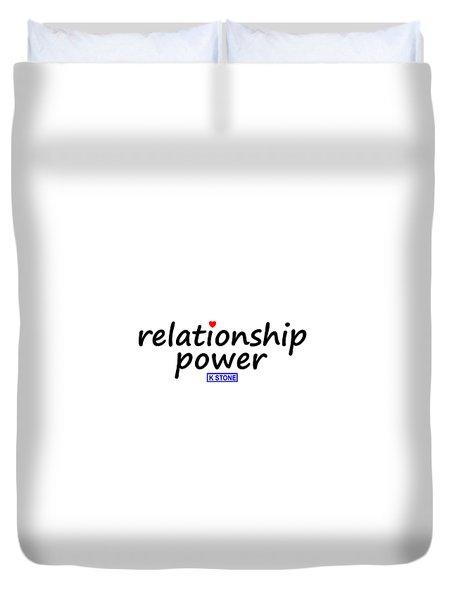 Relationship Power Duvet Cover