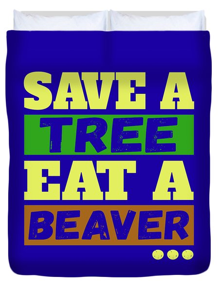 Save A Tree Duvet Cover