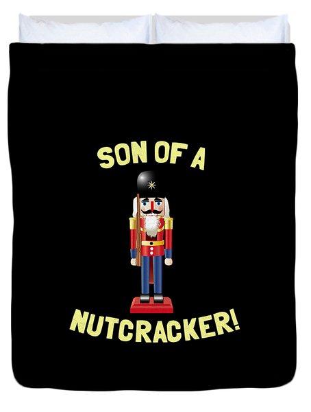 Son Of A Nutcracker Duvet Cover