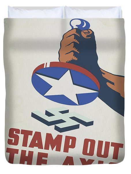 Stamp Out The Axis, 1941  Duvet Cover