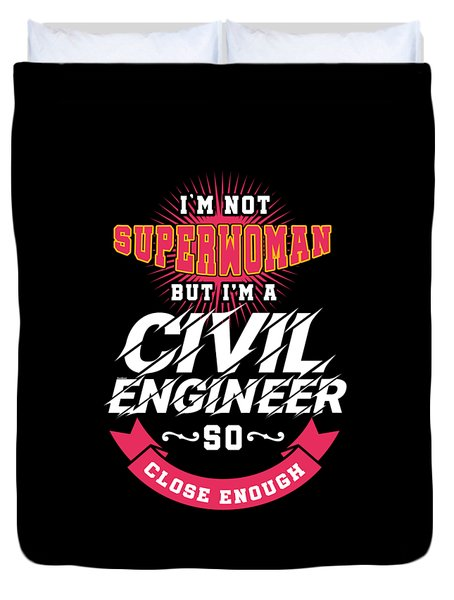 Super Woman Civil Engineer Science Women Profession Nerds Gifts Duvet Cover