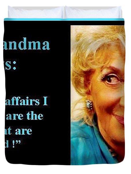 The Grandma's Affairs Duvet Cover