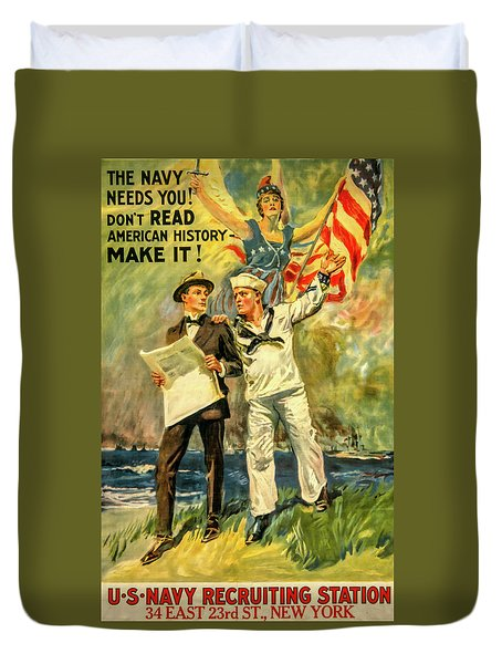 The Navy Needs You Duvet Cover