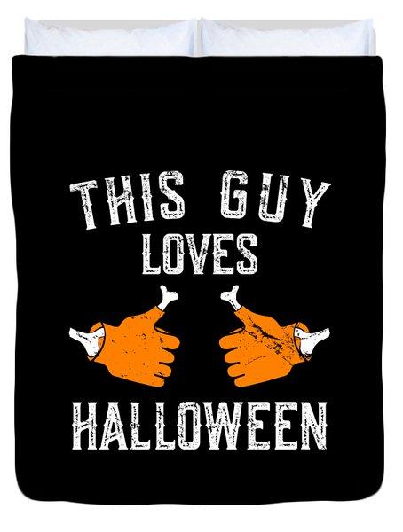 This Guy Loves Halloween Duvet Cover