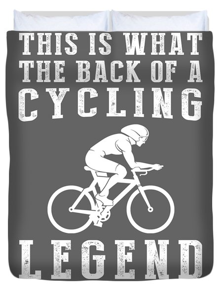 This Is What The Back Of A Cycling Legend Looks Like Duvet Cover
