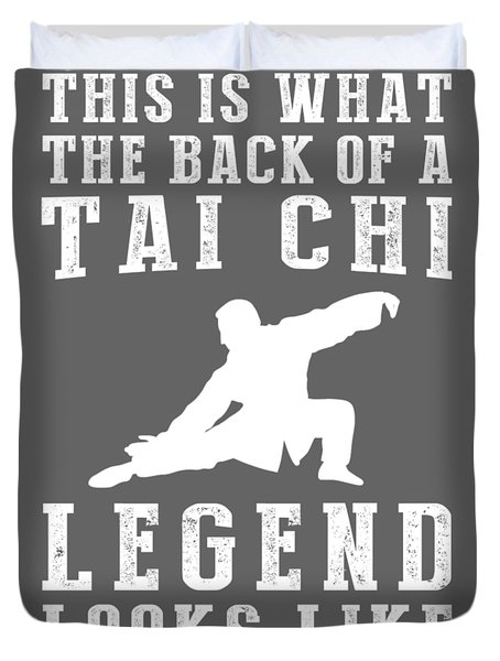 This Is What The Back Of A Tai-chi Legend Looks Like Duvet Cover