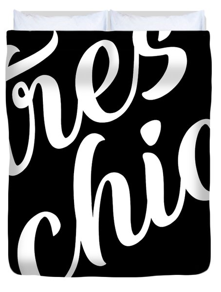 Tres Chic - Fashion - Classy, Bold, Minimal Black And White Typography Print - 6 Duvet Cover