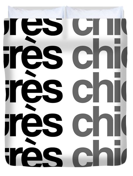 Tres Chic - Fashion - Classy, Bold, Minimal Black And White Typography Print - 7 Duvet Cover