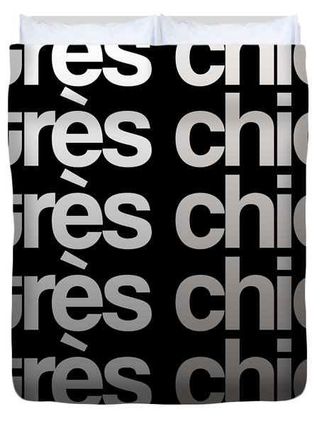 Tres Chic - Fashion - Classy, Bold, Minimal Black And White Typography Print - 9 Duvet Cover