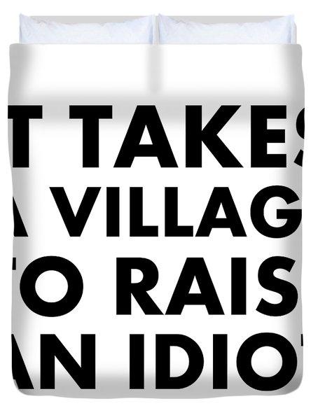 Village Idiot Bk Duvet Cover
