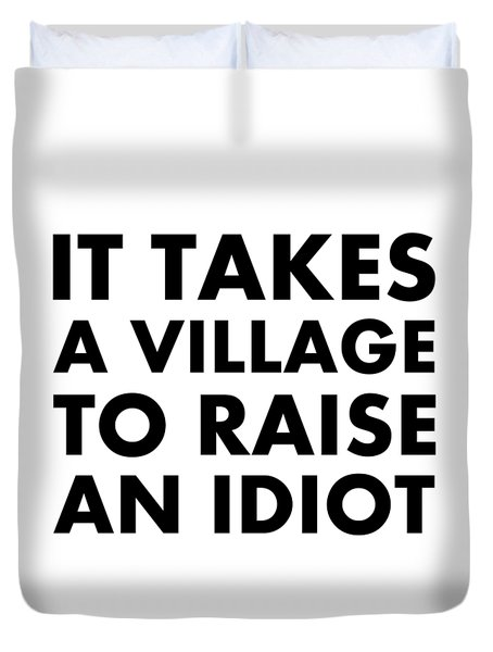 Village Idiot Bk Duvet Cover