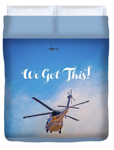Duvet Cover featuring the photograph We Got This by Lynn Bauer