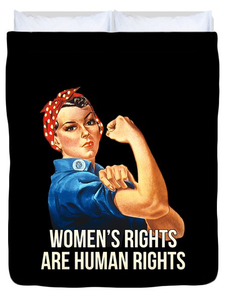Womens Rights Are Human Rights Tshirt Duvet Cover