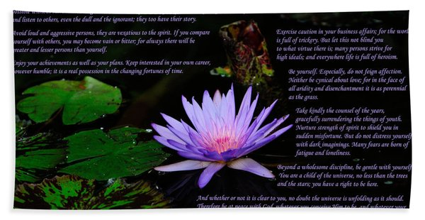 Bath Towel featuring the photograph Desiderata 2 by Greg Norrell