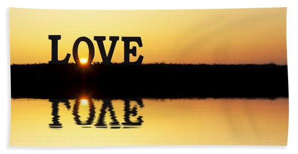 Love Is Its Own Reflection Bath Towel