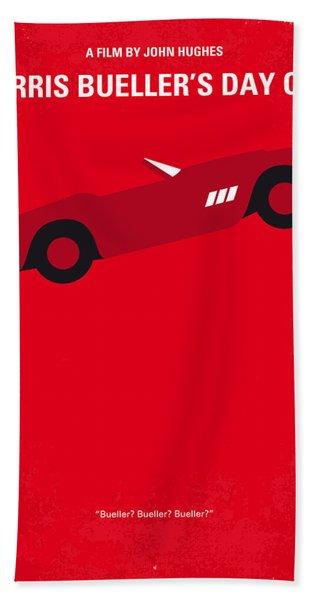 No292 My Ferris Bueller's Day Off Minimal Movie Poster Bath Towel