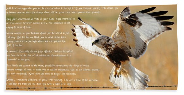 Bath Towel featuring the photograph The Desiderata With Hawk by Greg Norrell