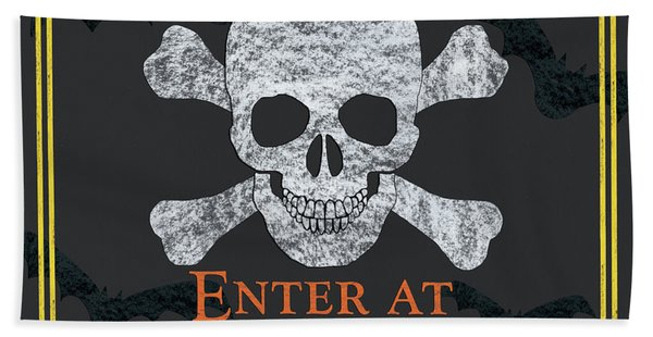 Enter At Your Own Risk  Hand Towel