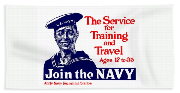 Join The Navy - The Service For Training And Travel Hand Towel