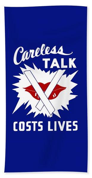Careless Talk Costs Lives  Bath Towel