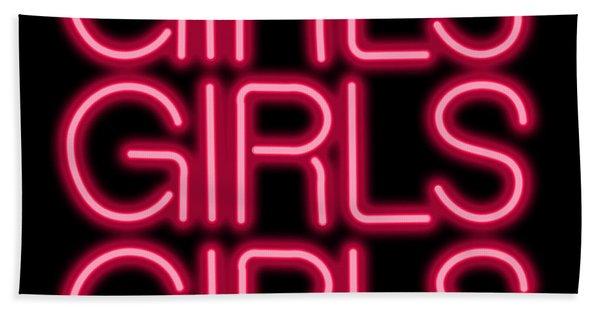 Girls Girls Girls Neon Sign Bath Towel