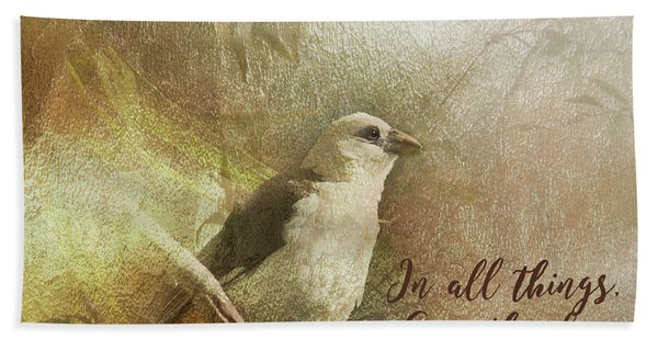 In All Things Give Thanks Bath Towel