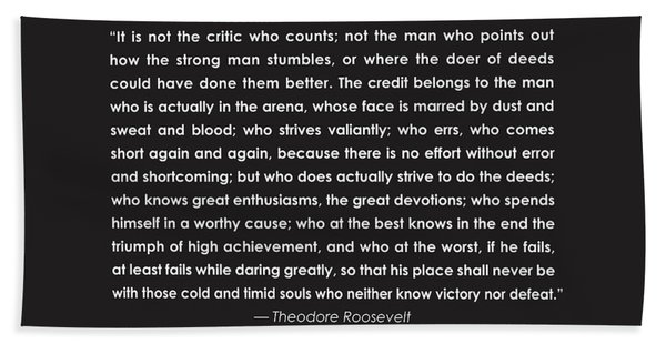 It Is Not The Critic Who Counts Hand Towel