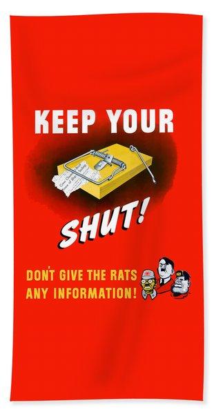 Keep Your Trap Shut -- Ww2 Propaganda Bath Towel