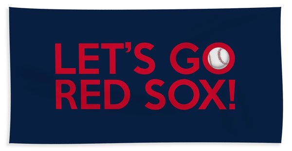 Let's Go Red Sox Hand Towel