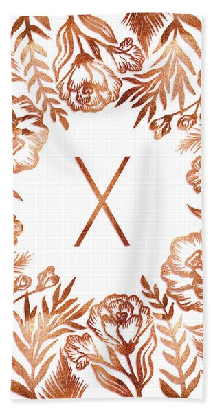 Letter X - Rose Gold Glitter Flowers Bath Towel