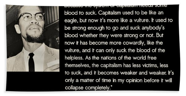 Malcolm X  On Capitalism And Vultures Bath Towel