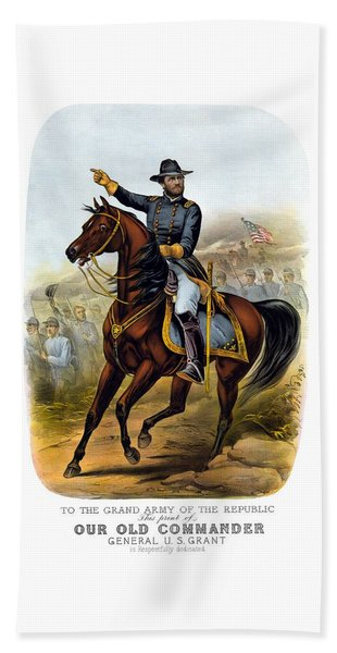 Our Old Commander - General Grant Hand Towel