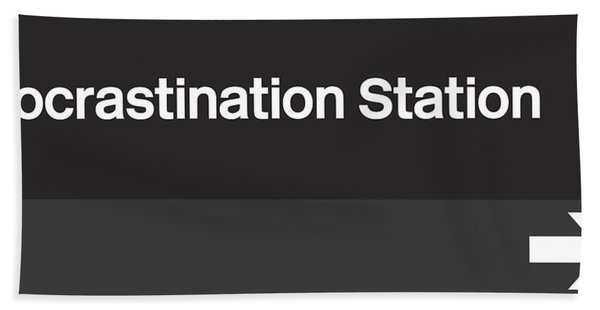 Procrastination Station- Art By Linda Woods Bath Towel