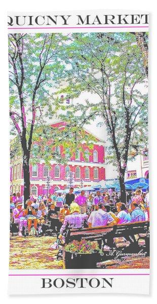 Quincy Market, Boston Massachusetts, Poster Image Bath Towel