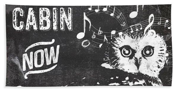 Singing Owl Cabin Rustic Sign Hand Towel