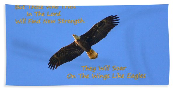Soar On The Wings Like Eagles Isaiah 40 31  Hand Towel