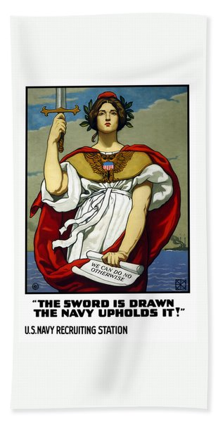 The Sword Is Drawn - The Navy Upholds It Hand Towel
