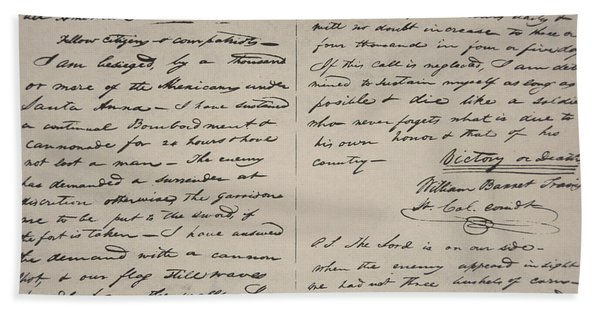The Victory Of Death Letter Written By The Alamo Commander William Barret Travis, 1836  Hand Towel