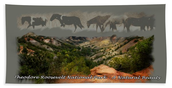 Theodore Roosevelt National Park Bath Towel