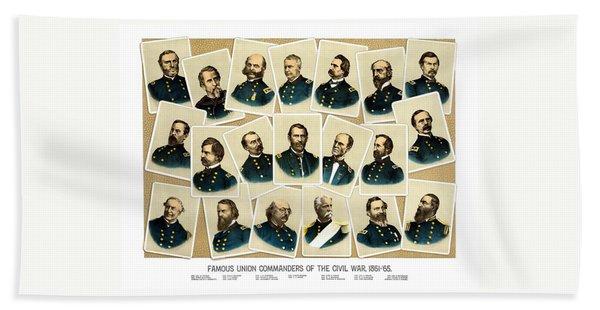 Union Commanders Of The Civil War Hand Towel