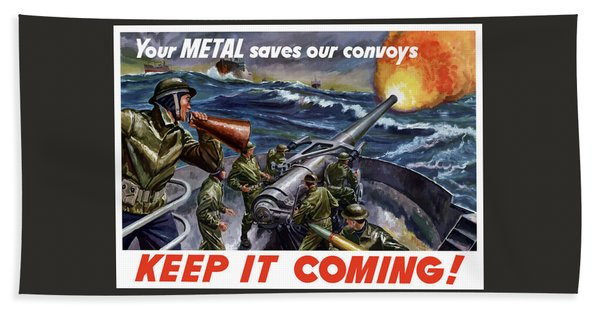 Your Metal Saves Our Convoys Bath Towel