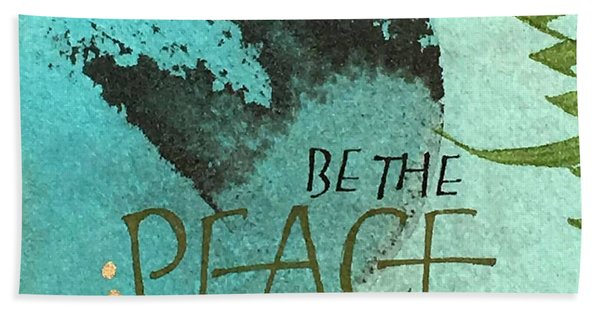 Be The Peace Hand Towel
