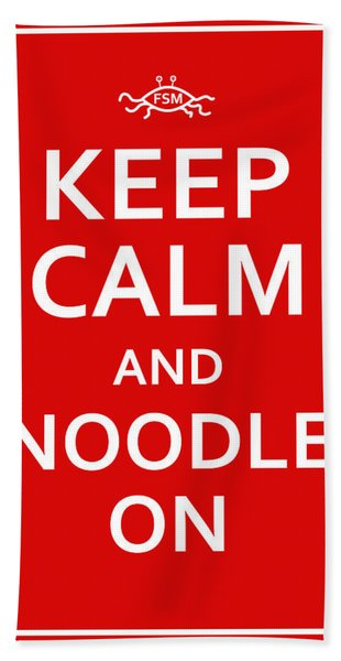 Fsm - Keep Calm And Noodle On Bath Towel