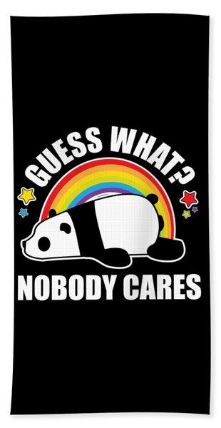 Guess What Nobody Cares Funny Meme Shirt Panda Edition Hand Towel