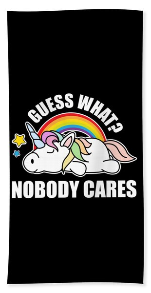 Guess What Nobody Cares Funny Meme Unicorn Edition Hand Towel