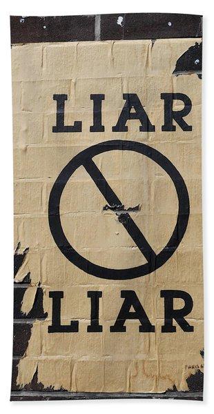 Street Poster - Liar Liar 2 Bath Towel