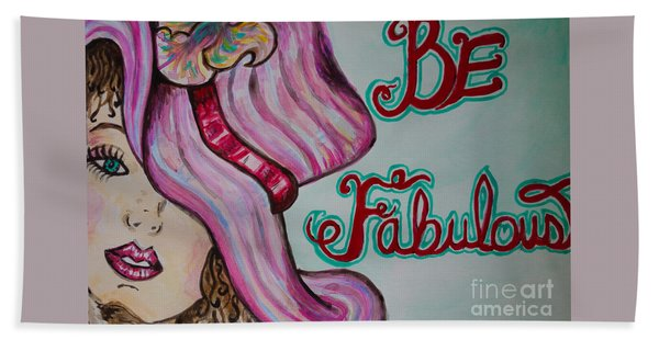 Beach Towel featuring the painting Be Fabulous by Jacqueline Athmann