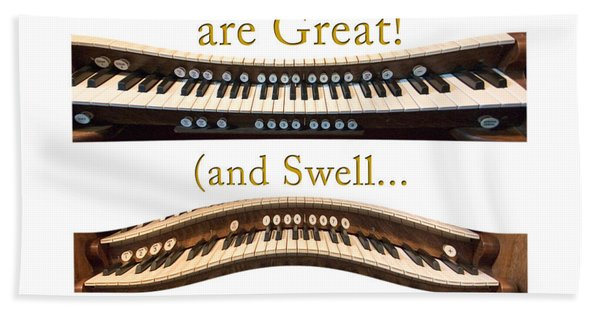Organists Are Great 2 Beach Towel
